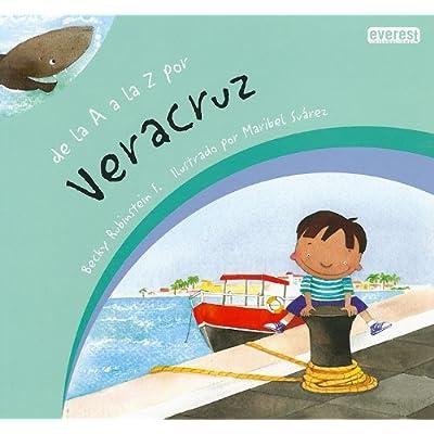 Colaborar con Apéndice legación  Download De La A A La Z Por Veracruz / From A To Z In Veracruz PDF Free -  LeoBraidy