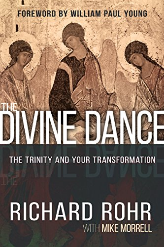 The Divine Dance: The Trinity and Your Transformation -