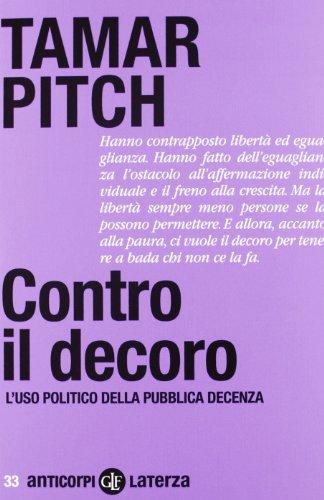 Contro il decoro. L'uso politico della pubblica decenza (Anticorpi) por Tamar Pitch