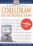 CorelDraw: An Introduction (Essential Computers)