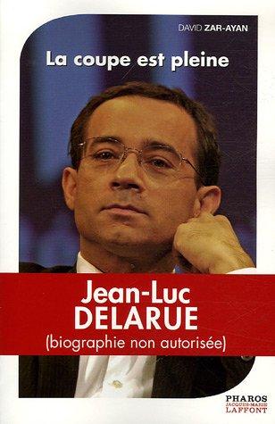 Jean-Luc Delarue : La coupe est pleine
