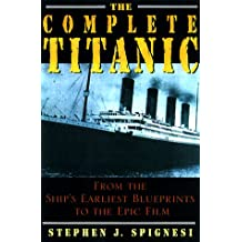 The Complete Titanic