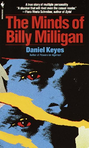 The Minds of Billy Milligan by Daniel Keyes (1994-01-01)