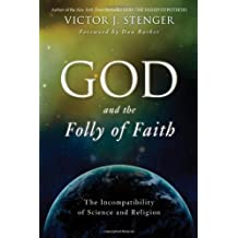 God and the Folly of Faith by Victor J. Stenger (2012-04-28)
