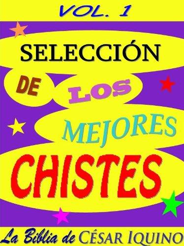 Selección de los Mejores Chistes Vol 1 (Spanish Edition)