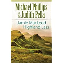 Jamie MacLeod (The Highland Collection Book #1): Highland Lass