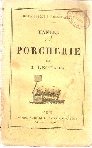 Manuel de la porcherie.