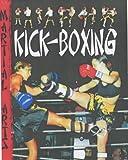 Kick Boxing (Martial Arts)