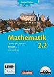 Bigalke/Köhler: Mathematik Sekundarstufe II - Hessen - Neubearbeitung: Band 2.2: Leistungskurs - 2. Halbjahr - Schülerbuch mit CD-ROM