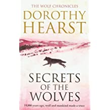 Secrets of the Wolves (Wolf Chronicles Trilogy 2) by Dorothy Hearst (2011-08-04)