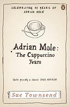 Adrian Mole: The Cappuccino Years von [Townsend, Sue]