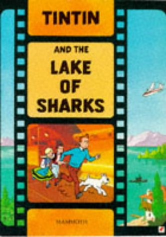 The Adventures of Tintin : Tintin and the Lake of Sharks