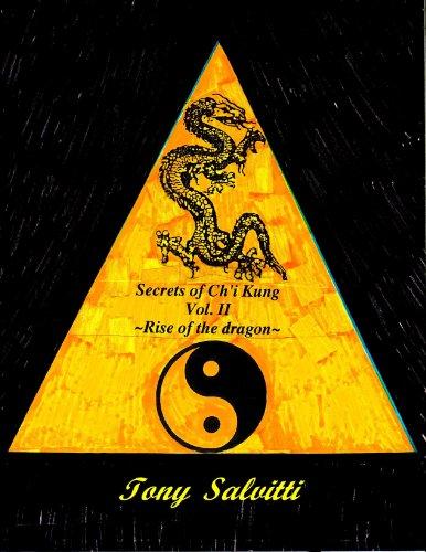 Secrets of Ch'i Kung Vol. II ~Rise of the dragon~ (English Edition) (Dragon Kung Fu Training)