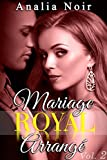 mariage royal arrang? tome 2 new romance suspense milliardaire alpha male roman ?rotique