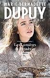 Les lumières de Broadway - Partie 2 (Littérature Française) - Format Kindle - 9782702167281 - 8,49 €