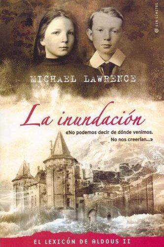Inundacion, La - El Lexicon de Aldous II/III par Michael Lawrence