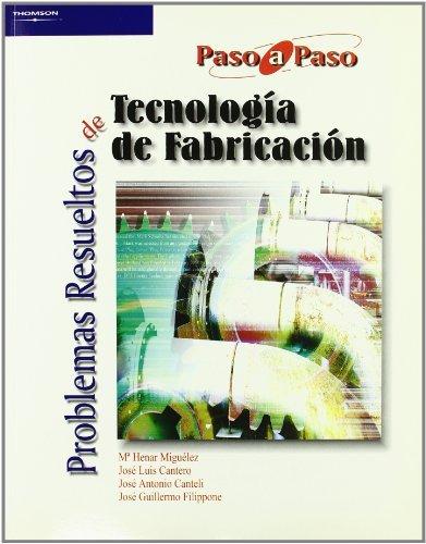 Problemas resueltos de tecnología de fabricación (Paso A Paso)