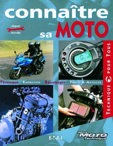 Connaître sa moto par Miguel Horville