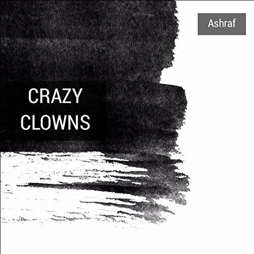 (Crazy Clowns)