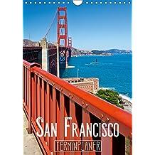 SAN FRANCISCO Terminplaner (Wandkalender 2019 DIN A4 hoch): Strahlendes Kalifornien (Planer, 14 Seiten ) (CALVENDO Orte)