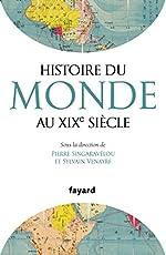 Histoire du Monde au XIXe siècle de Sylvain Venayre