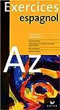L'espagnol de A à Z : Exercices