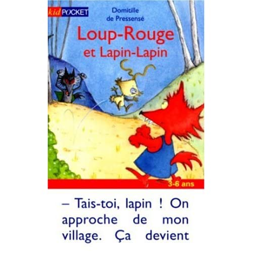 Loup-Rouge, Tome 4 : Loup-Rouge et Lapin-Lapin