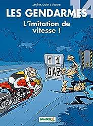 Les gendarmes T14: L'imitation de vitesse !