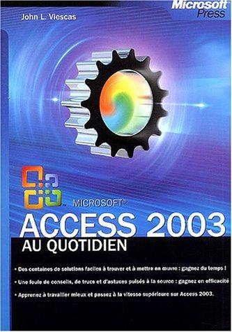Access 2003 au quotidien par Viescas