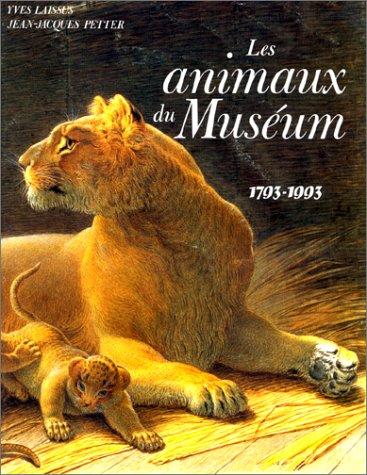 Les animaux du Musum : 1793-1993