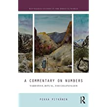 A Commentary on Numbers: Narrative, Ritual and Colonialism
