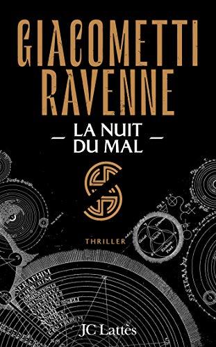 La nuit du mal par Eric Giacometti, Jacques Ravenne