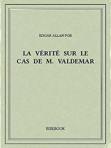 Couverture du livre La vérité sur le cas de M. Valdemar