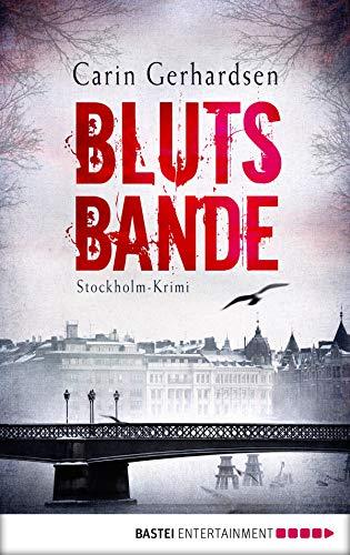Blutsbande: Stockholm-Krimi (Die Hammarby-Reihe 7)