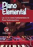 Image de Piano Elemental: Las 11 lecciones fundamentales de Piano Contemporáneo