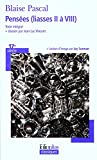 Pensées (liasses II à VIII) by Blaise Pascal (2008-07-10) - Folio - 10/07/2008