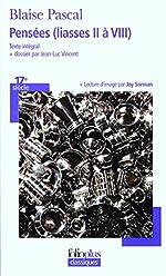 Pensées (liasses II à VIII) by Blaise Pascal (2008-07-10) de Blaise Pascal