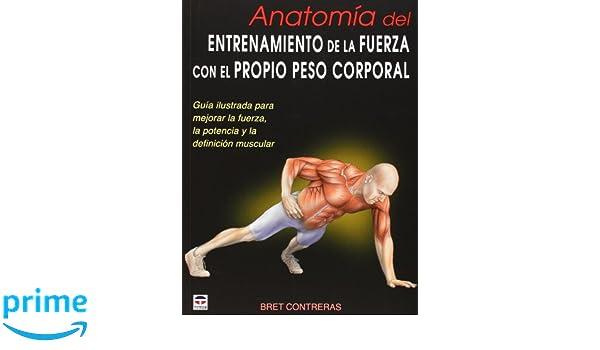 Amazon.fr - Anatomía del entrenamiento de la fuerza con el propio ...