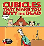 Cubicles That Make You Envy the Dead (Dilbert) (English Edition)