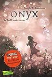 Obsidian 2: Onyx. Schattenschimmer (mit Bonusgeschichten)