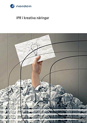 IPR i kreativa näringar (TemaNord Book 2015552) (Swedish Edition) por Christina Wainikka