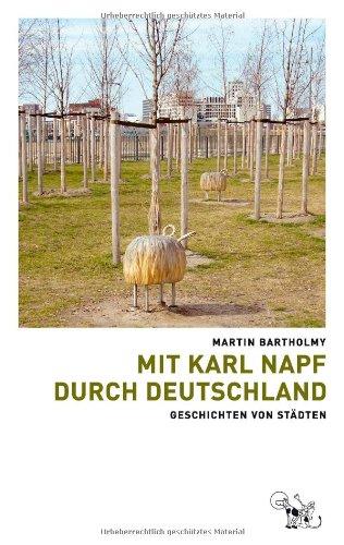 Mit Karl Napf durch Deutschland: Geschichten von Städten