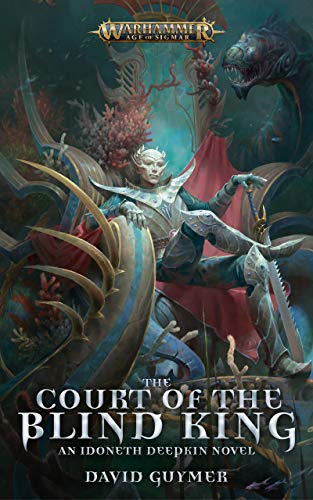 The Court of the Blind King (Warhammer Age of Sigmar) (English ...