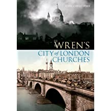 Wren's City of London Churches (English Edition)