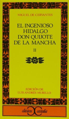 Don Quijote De La Mancha: Don Quijote De La Mancha 2 Vol 2
