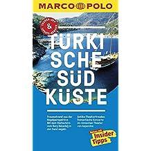 MARCO POLO Reiseführer Türkische Südküste: Reisen mit Insider-Tipps. Inklusive kostenloser Touren-App & Update-Service
