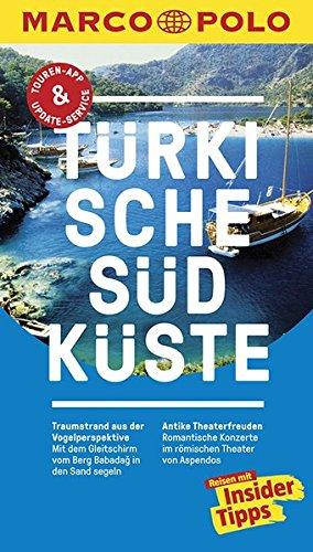 MARCO POLO Reiseführer Türkische Südküste: Reisen mit Insider-Tipps. Inklusive kostenloser Touren-App &...