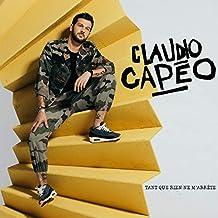 laudio Capéo  - Tant que rien ne m'arrête