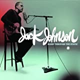 Sleep Through The Static by Jack Johnson (2008-08-03) -