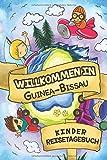 Willkommen in Guinea-Bissau Kinder Reisetagebuch: 6x9 Kinder Reise Journal I Notizbuch zum Ausfüllen und Malen I Perfektes Geschenk für Kinder für den Trip nach Guinea-Bissau ()